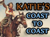 Katie's Coast To Coast